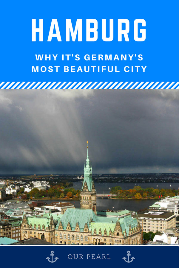 Why Hamburg is Germany's most beautiful city - our pearl