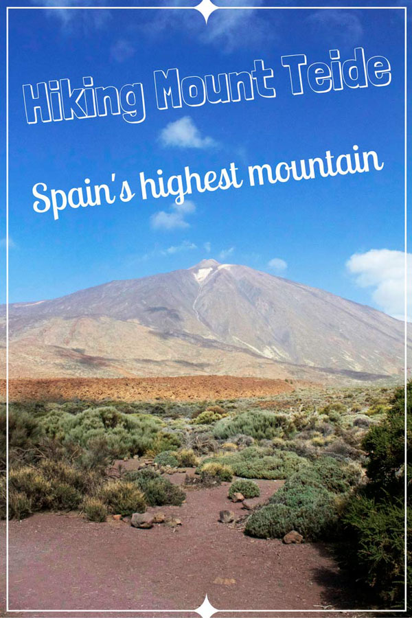 Hiking Mount Teide - Spain's highest Mountain