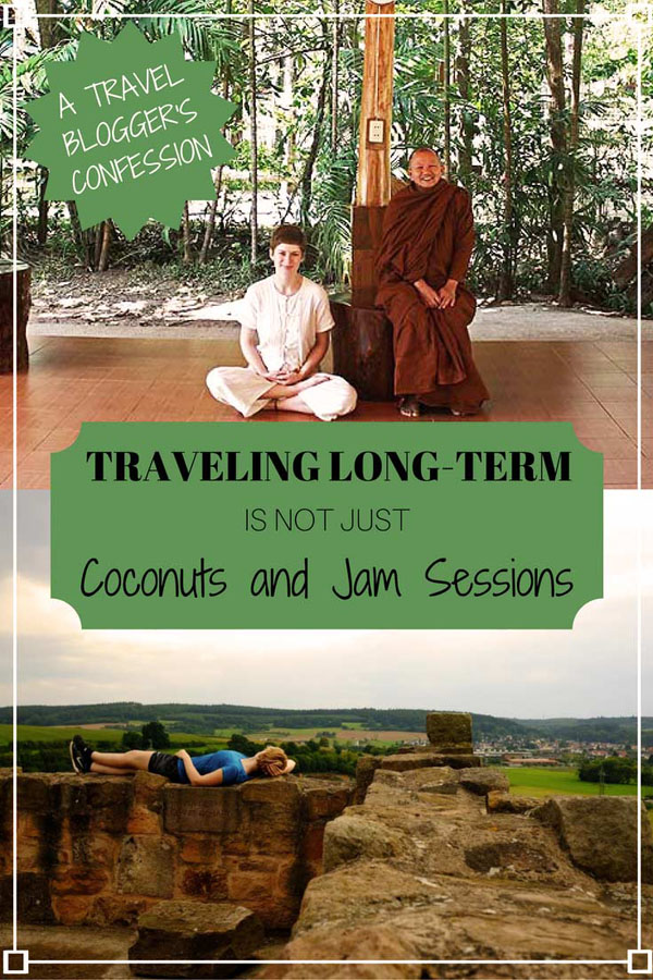 Traveling long-term is not just coconuts and jam sessions