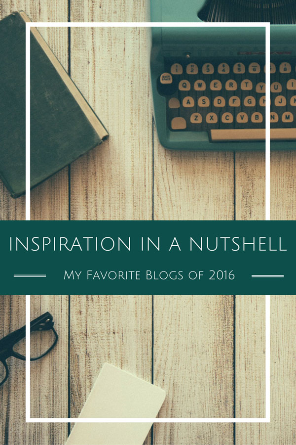 Inspiration in a nutshell - my favorite blogs of 2016