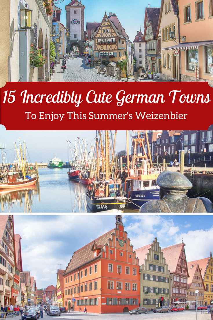 Discover 15 incredibly Cute German Towns to enjoy this summer's Weizenbier!