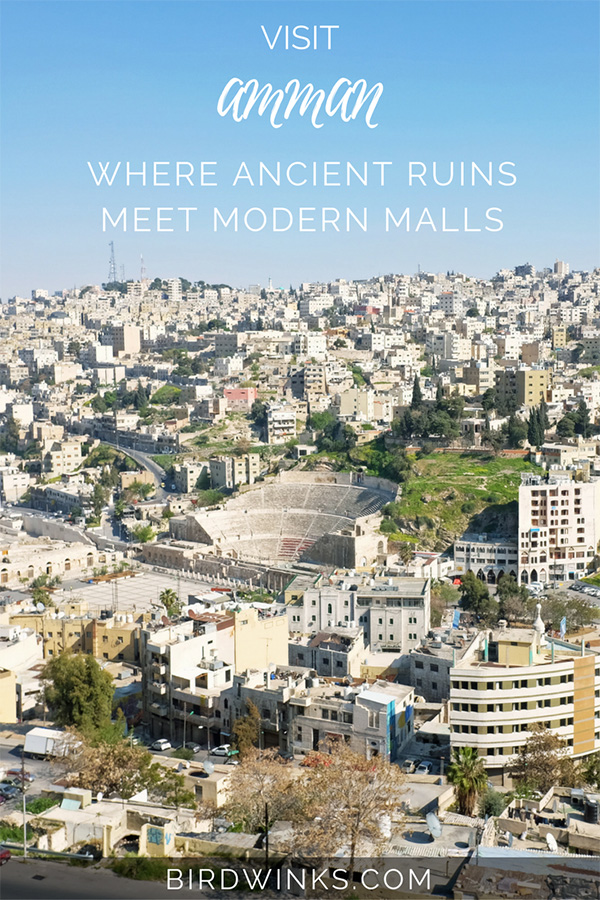 Visit Amman where ancient ruins meet modern malls