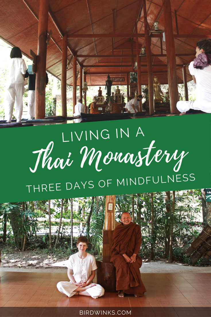 Living in a Thai Monastery: Three days of Mindfulness in Wat Tam Wua Forest Monastery.